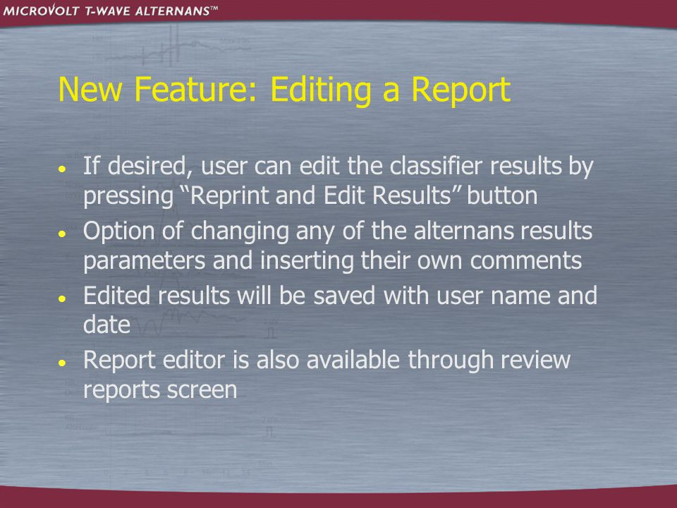 New Feature: Editing a Report