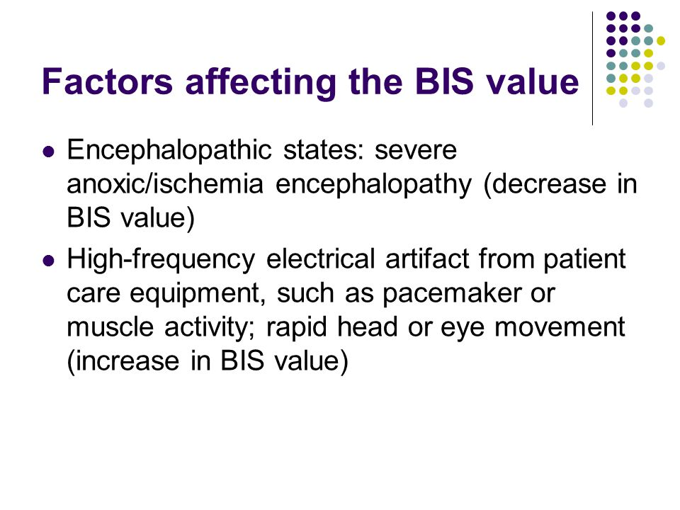 Factors affecting the BIS value
