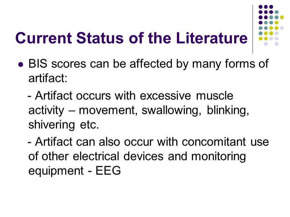 Current Status of the Literature