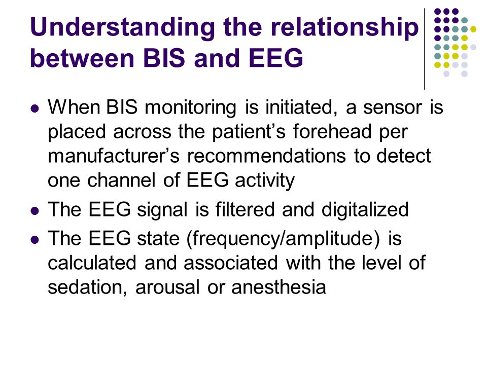 Understanding the relationship between BIS and EEG