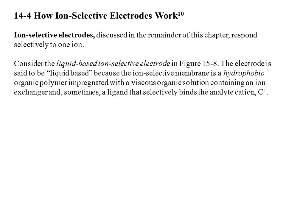 14-4 How Ion-Selective Electrodes Work10