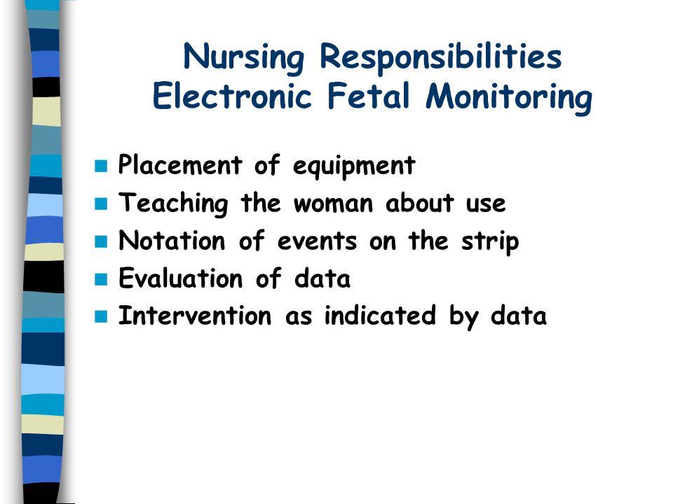Nursing Responsibilities Electronic Fetal Monitoring