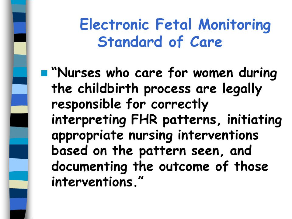 Electronic Fetal Monitoring Standard of Care