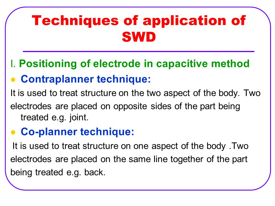 Techniques of application of SWD