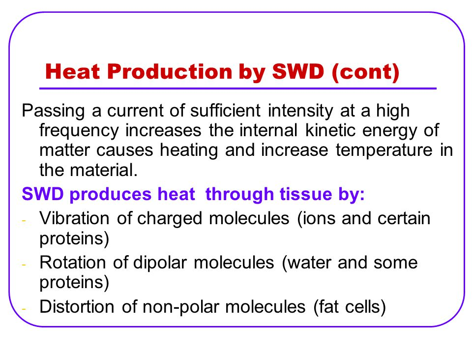 Heat Production by SWD (cont)