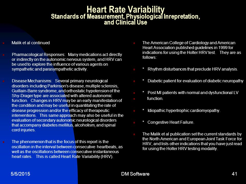 Heart Rate Variability Standards of Measurement, Physiological Inrepretation, and Clinical Use