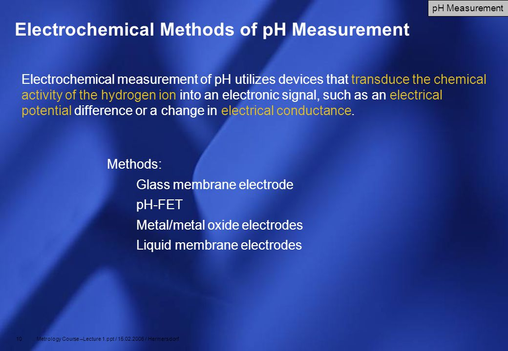 Electrochemical Methods of pH Measurement