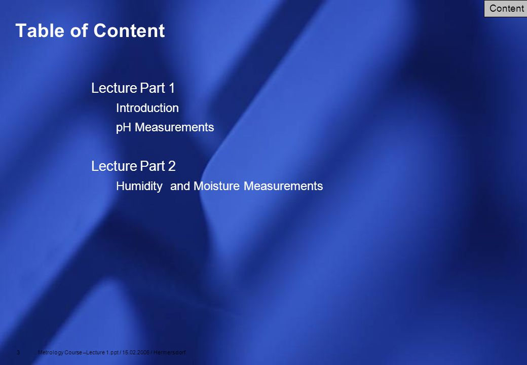 Table of Content Lecture Part 1 Lecture Part 2 Introduction