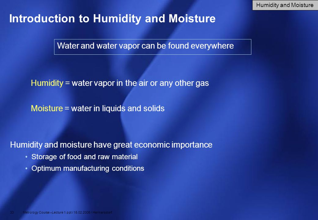 Introduction to Humidity and Moisture