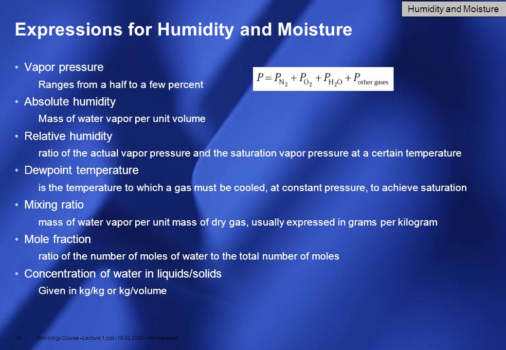Expressions for Humidity and Moisture