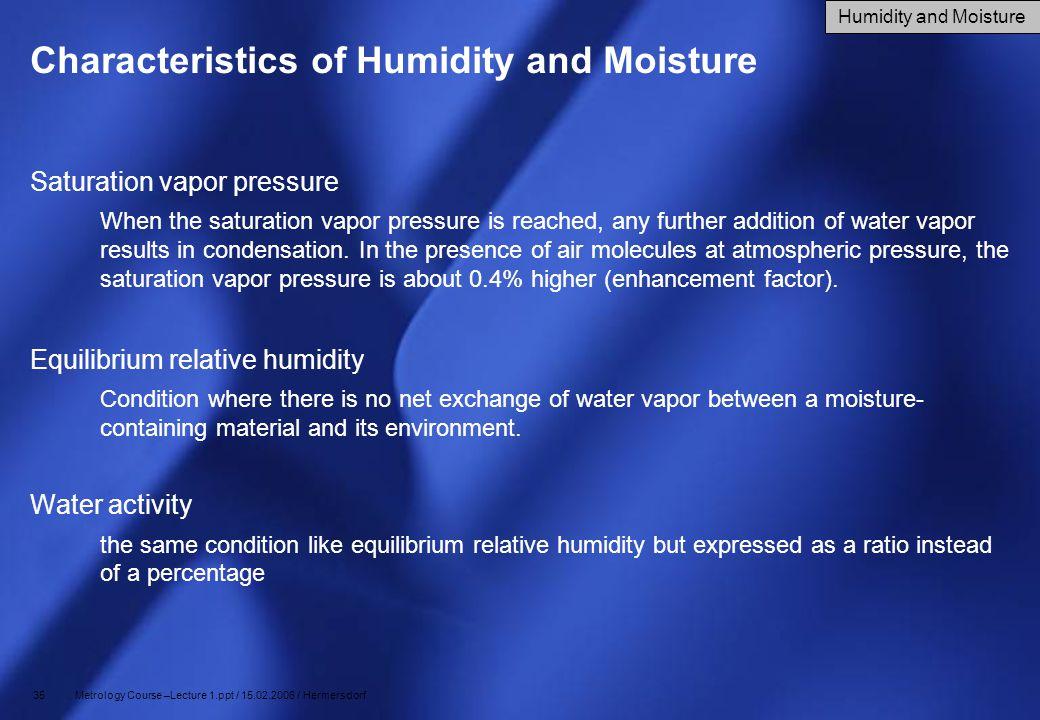 Characteristics of Humidity and Moisture