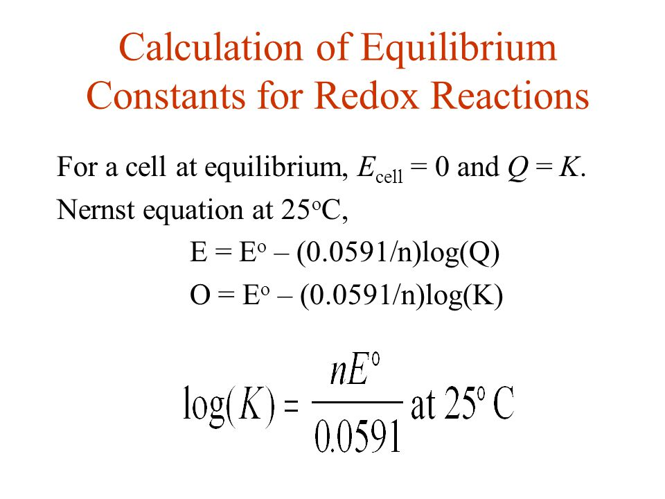 Calculation of Equilibrium Constants for Redox Reactions