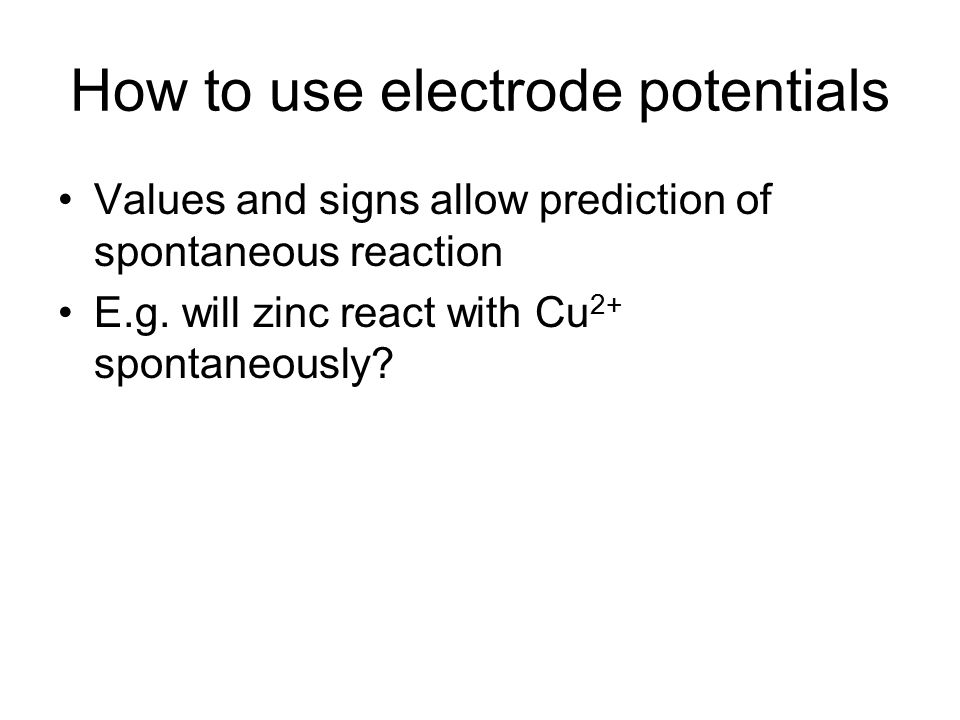 How to use electrode potentials