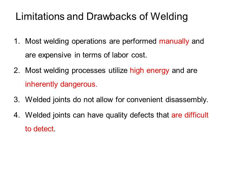 Limitations and Drawbacks of Welding