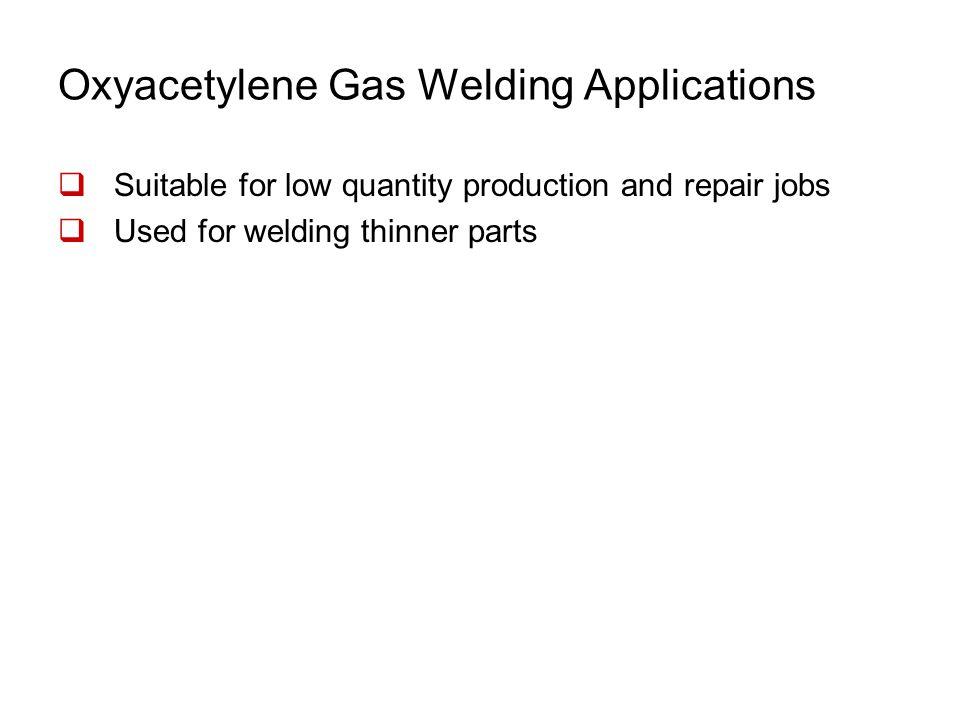 Oxyacetylene Gas Welding Applications