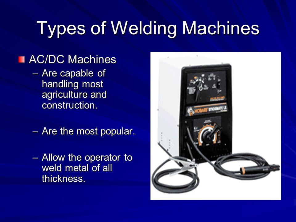 Types of Welding Machines