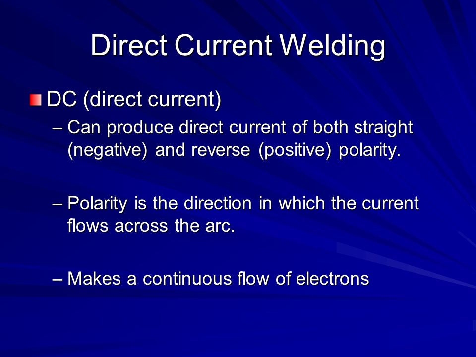 Direct Current Welding