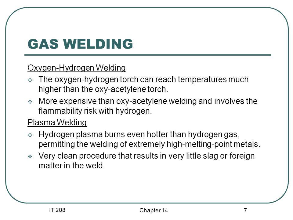 GAS WELDING Oxygen-Hydrogen Welding