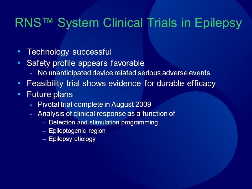 RNS™ System Clinical Trials in Epilepsy
