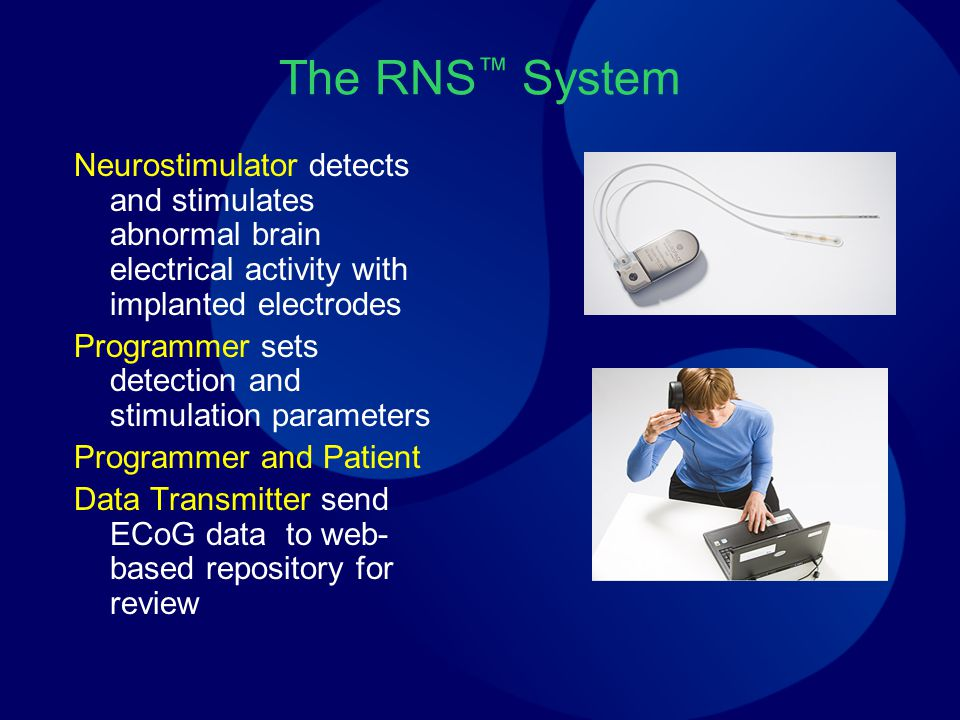 The RNS™ System Neurostimulator detects and stimulates abnormal brain electrical activity with implanted electrodes.