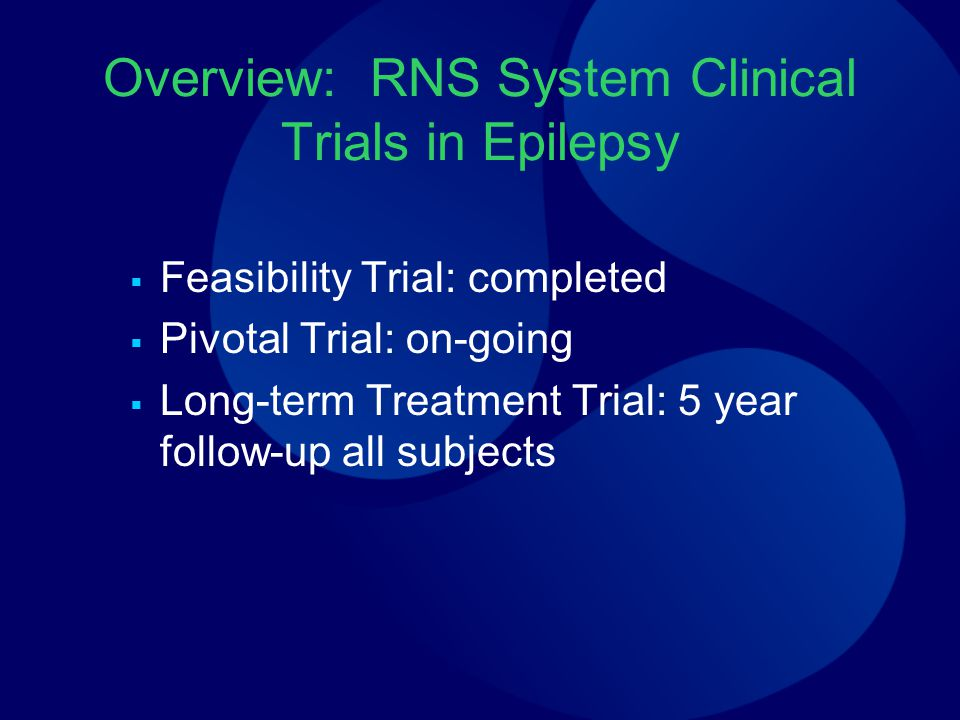 Overview: RNS System Clinical Trials in Epilepsy