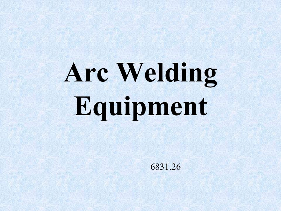 Arc Welding Equipment 6831.26