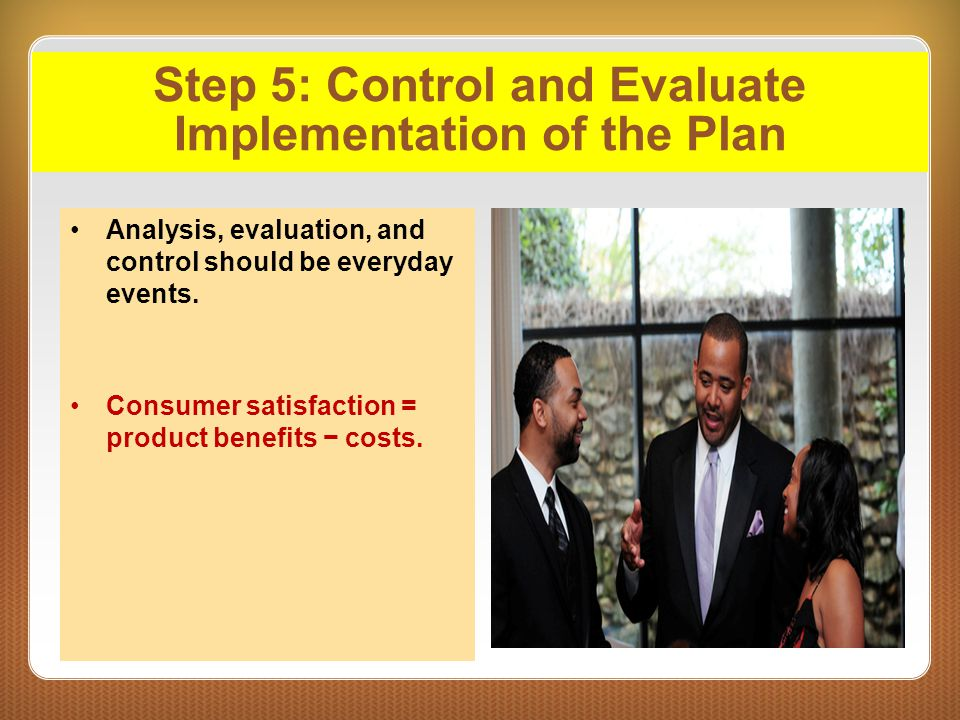 Step 5: Control and Evaluate Implementation of the Plan