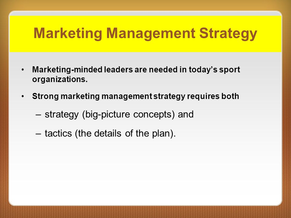 Marketing Management Strategy