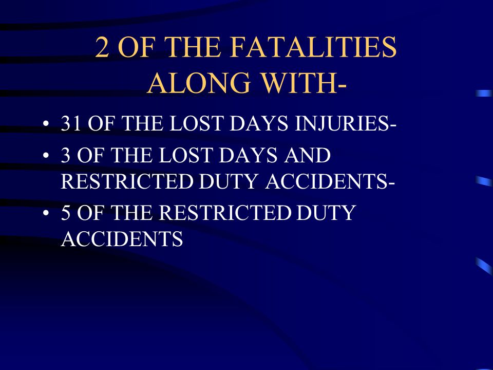 2 OF THE FATALITIES ALONG WITH-