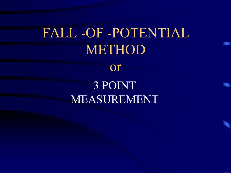 FALL -OF -POTENTIAL METHOD or