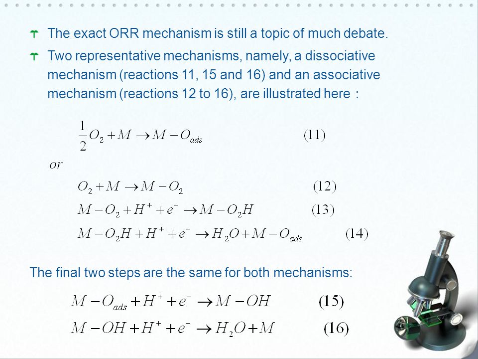 The exact ORR mechanism is still a topic of much debate.