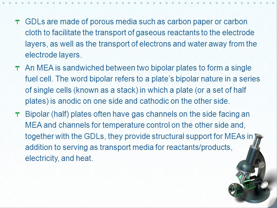GDLs are made of porous media such as carbon paper or carbon cloth to facilitate the transport of gaseous reactants to the electrode layers, as well as the transport of electrons and water away from the electrode layers.