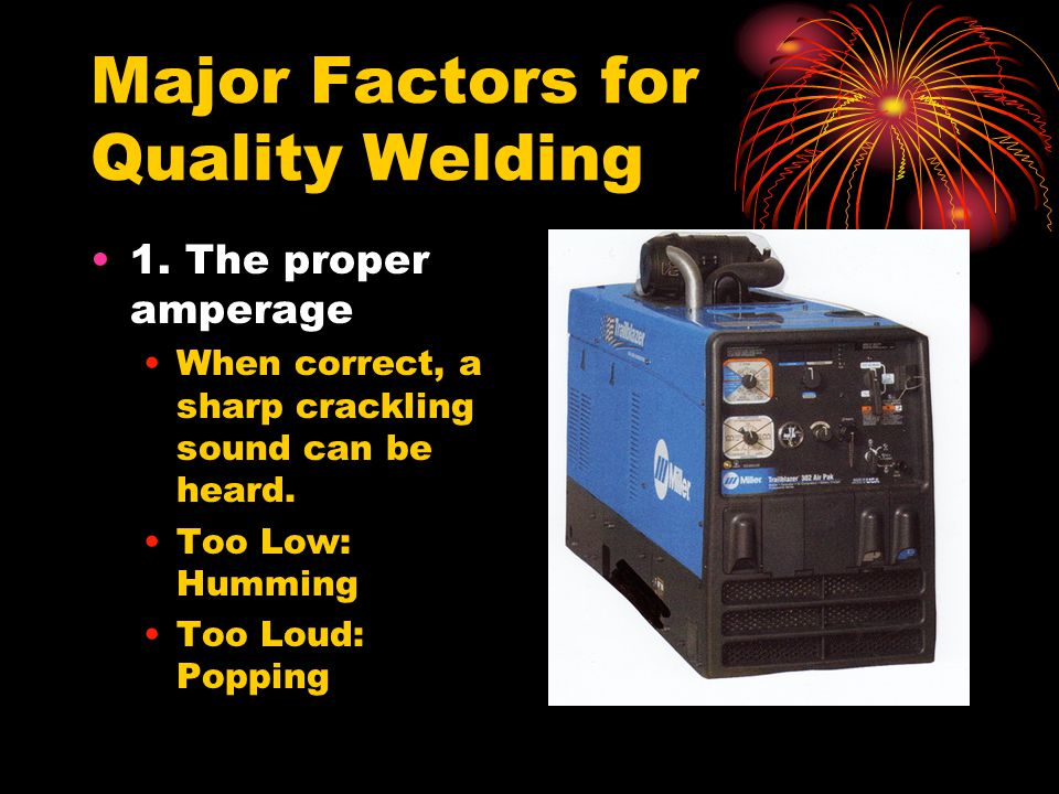 Major Factors for Quality Welding