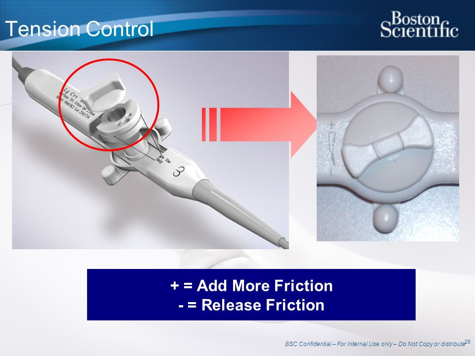 Tension Control + = Add More Friction - = Release Friction