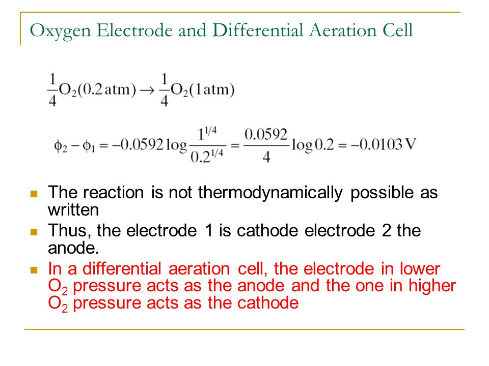 Oxygen Electrode and Differential Aeration Cell