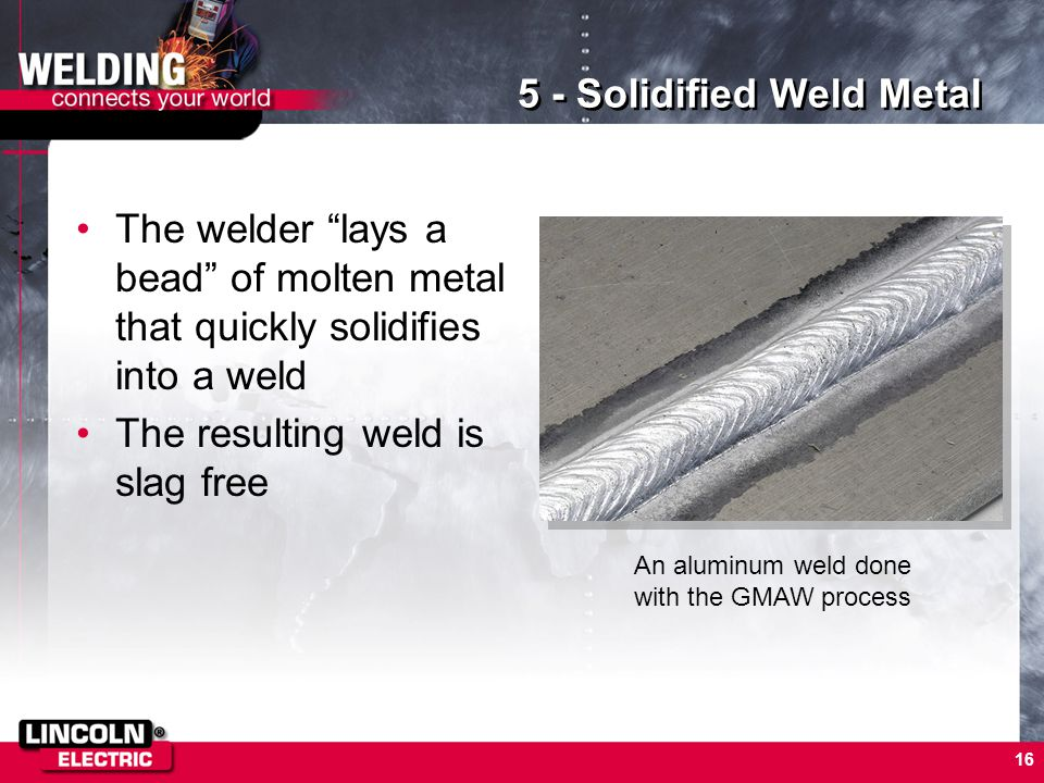 5 - Solidified Weld Metal