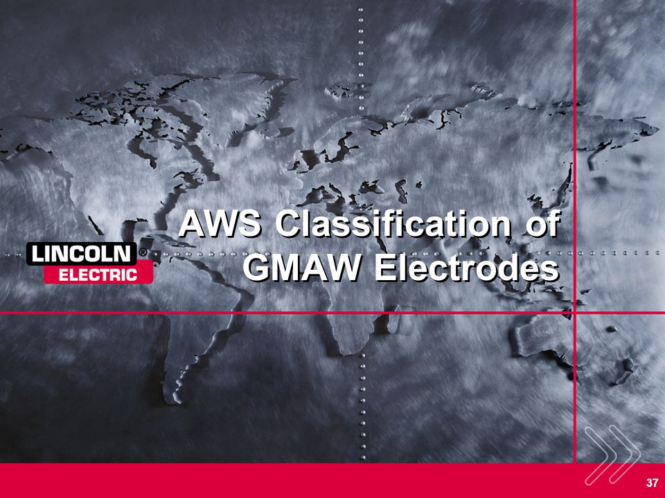 AWS Classification of GMAW Electrodes