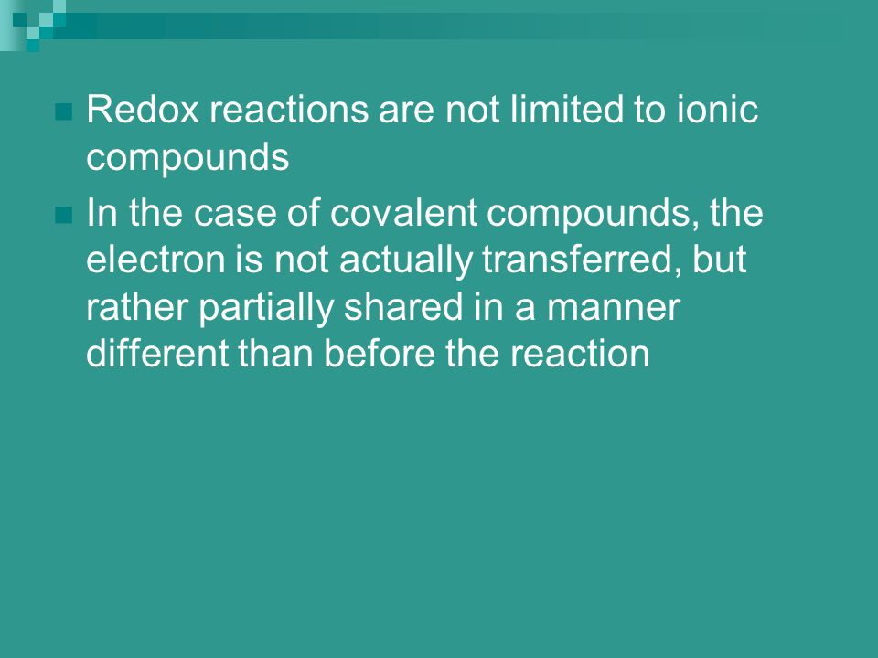 Redox reactions are not limited to ionic compounds