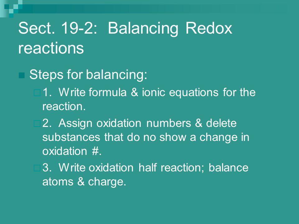 Sect. 19-2: Balancing Redox reactions