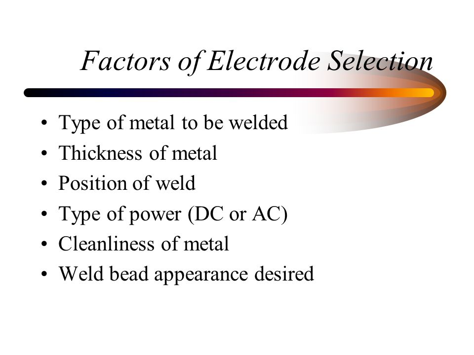 Factors of Electrode Selection