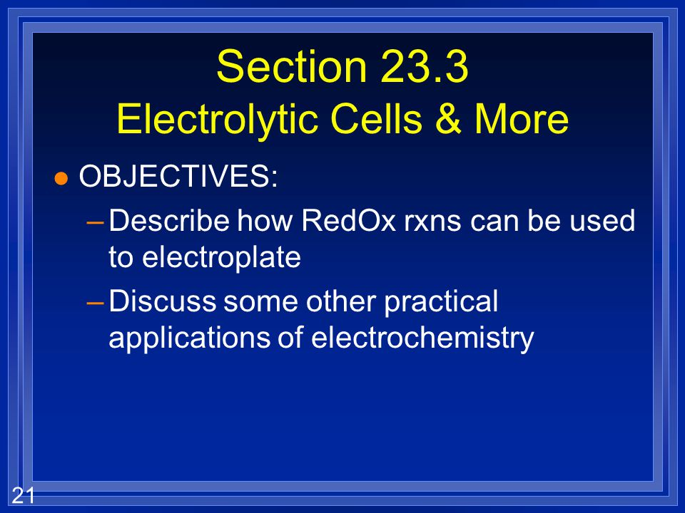 Section 23.3 Electrolytic Cells & More