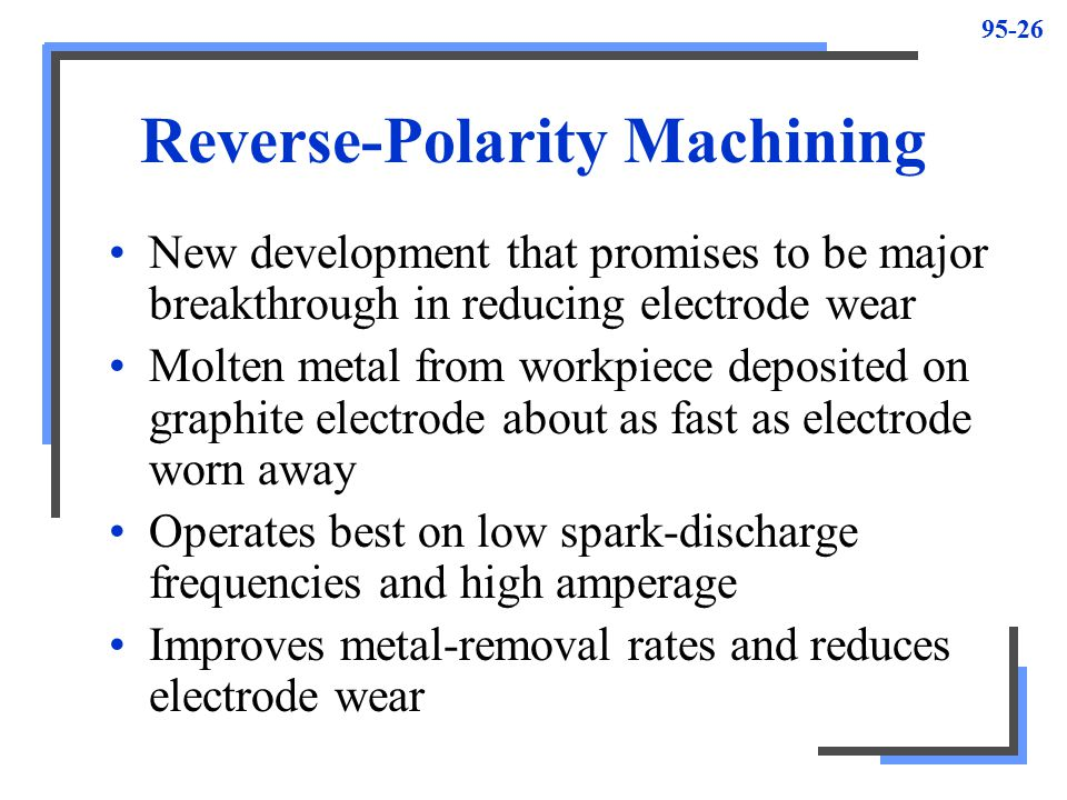 Reverse-Polarity Machining