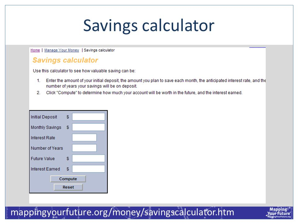 Savings calculator mappingyourfuture.org/money/savingscalculator.htm