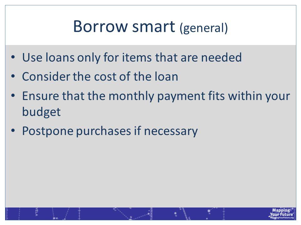 Borrow smart (general)