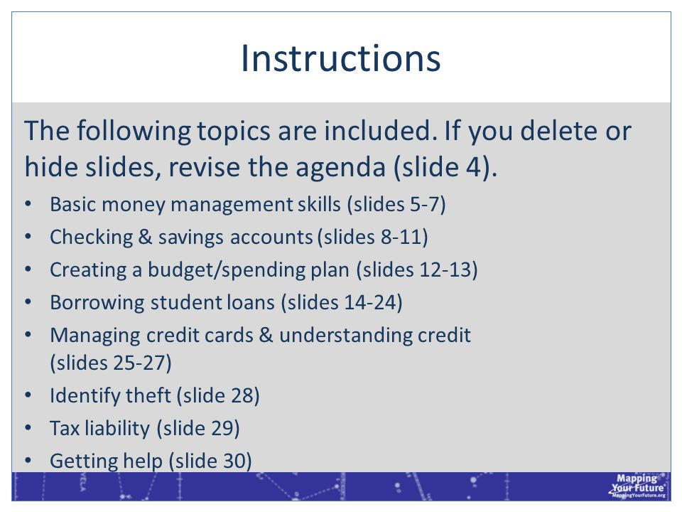 InstructionsThe following topics are included. If you delete or hide slides, revise the agenda (slide 4).