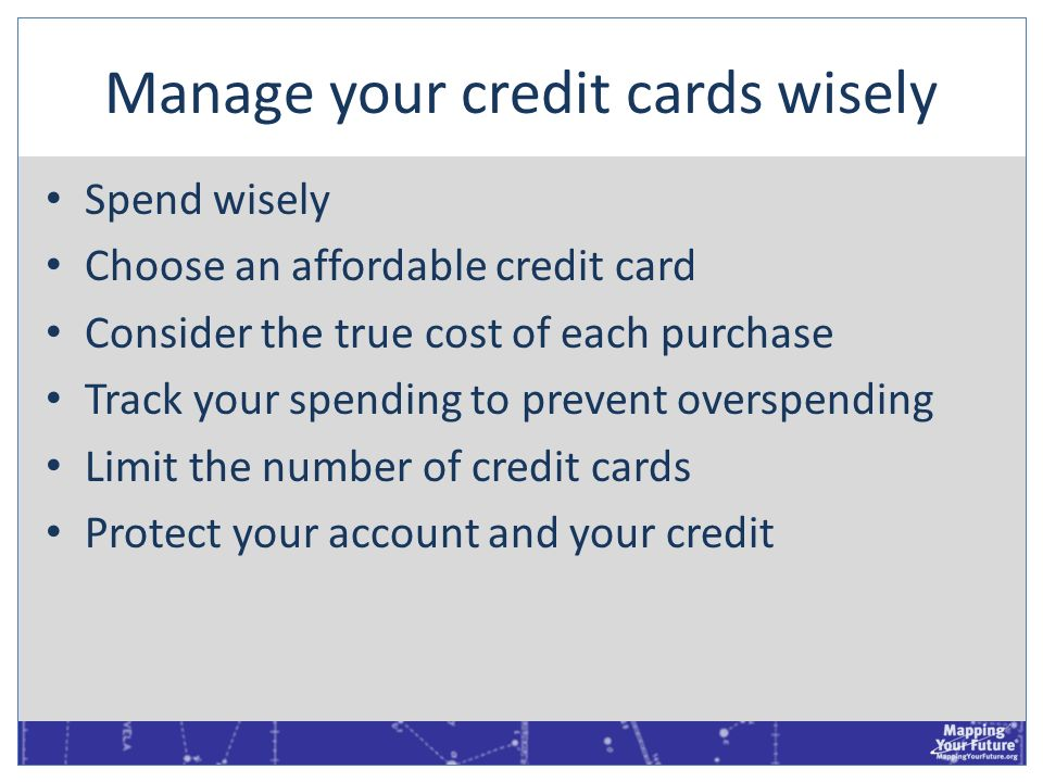 Manage your credit cards wisely