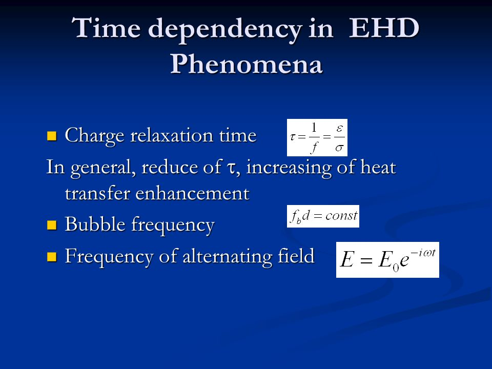 Time dependency in EHD Phenomena