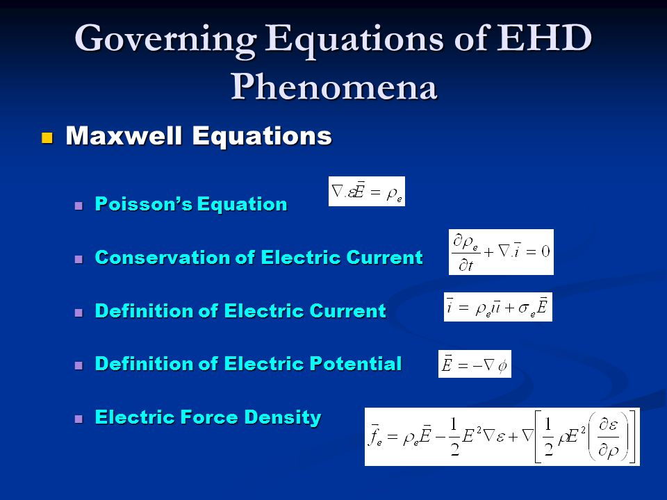 Governing Equations of EHD Phenomena