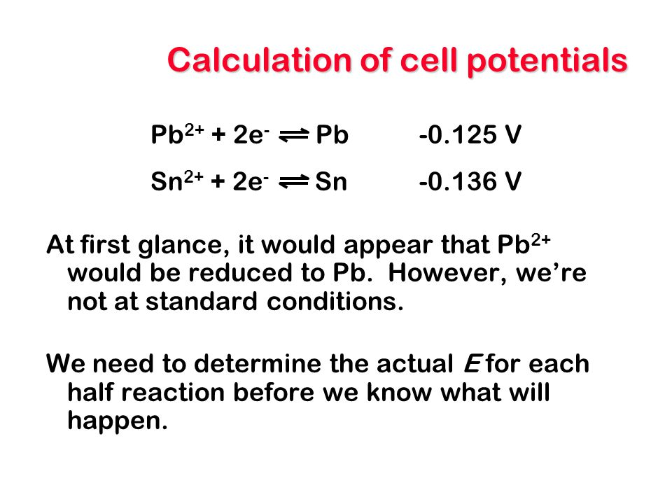 Calculation of cell potentials