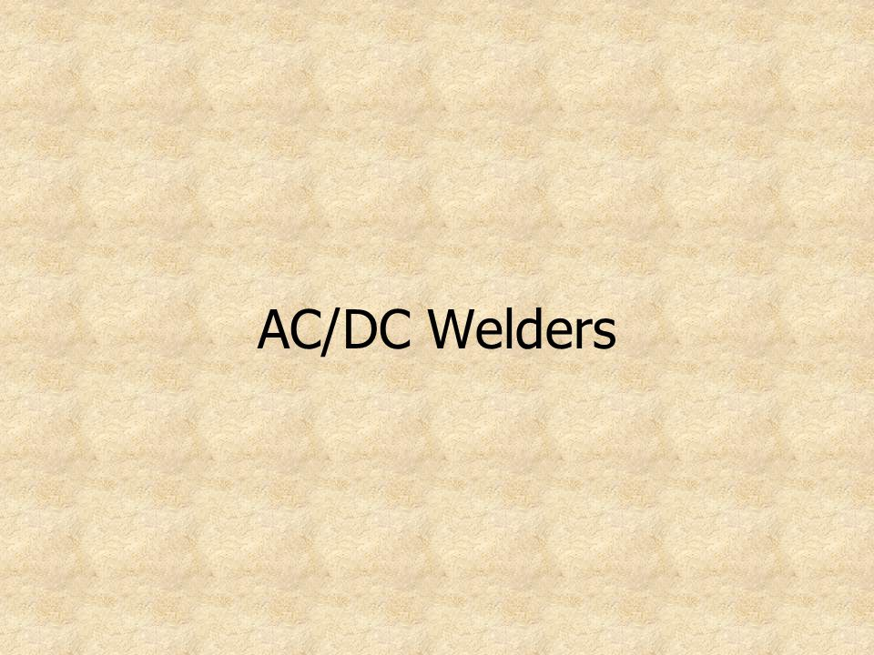 AC/DC Welders